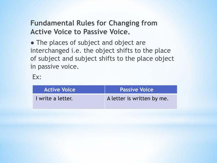 Fundamental Rules for Changing from Active