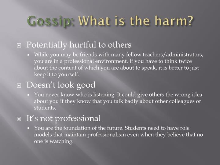 Gossip what is the harm