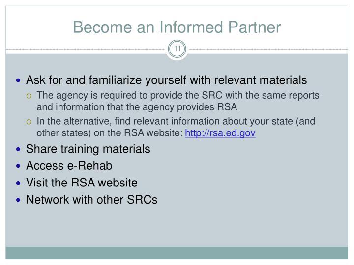 Become an Informed Partner