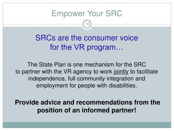 Empower Your SRC