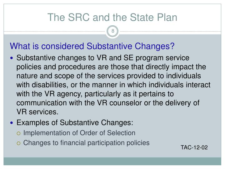 The SRC and the State Plan