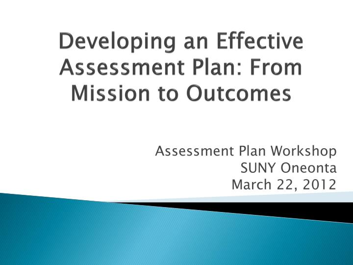 developing an effective assessment plan from mission to outcomes n.