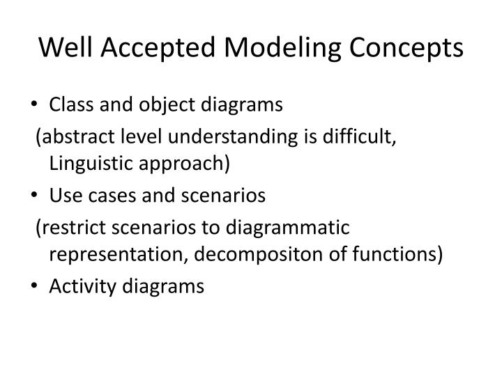 Well Accepted Modeling Concepts
