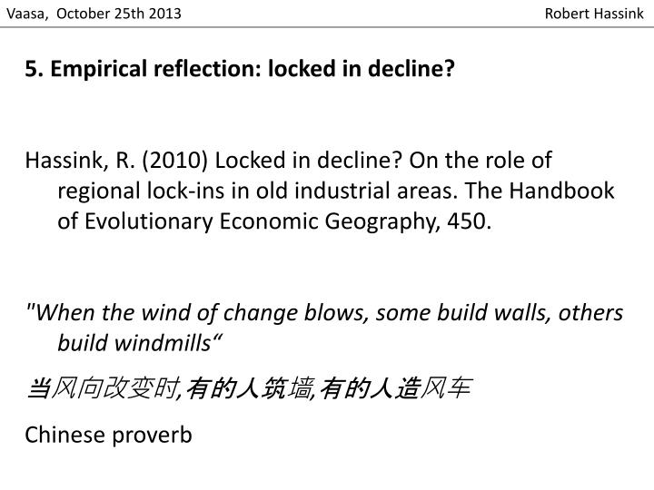 5. Empirical reflection: locked in decline?
