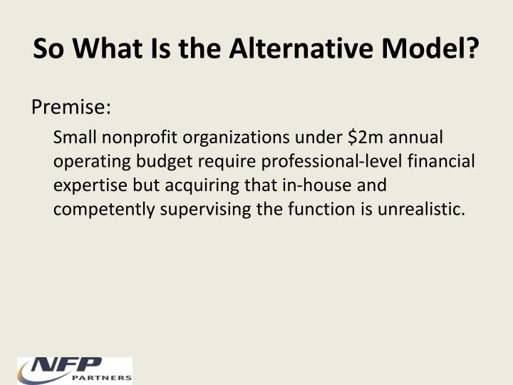 So What Is the Alternative Model