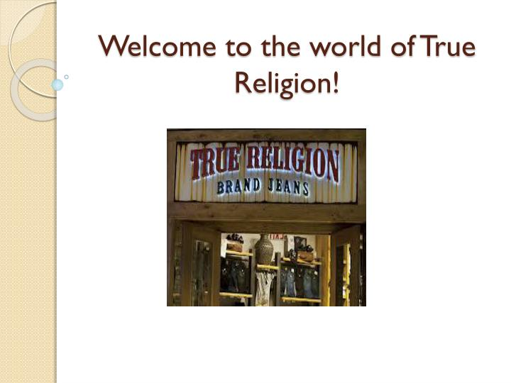 welcome to the world of true religion n.