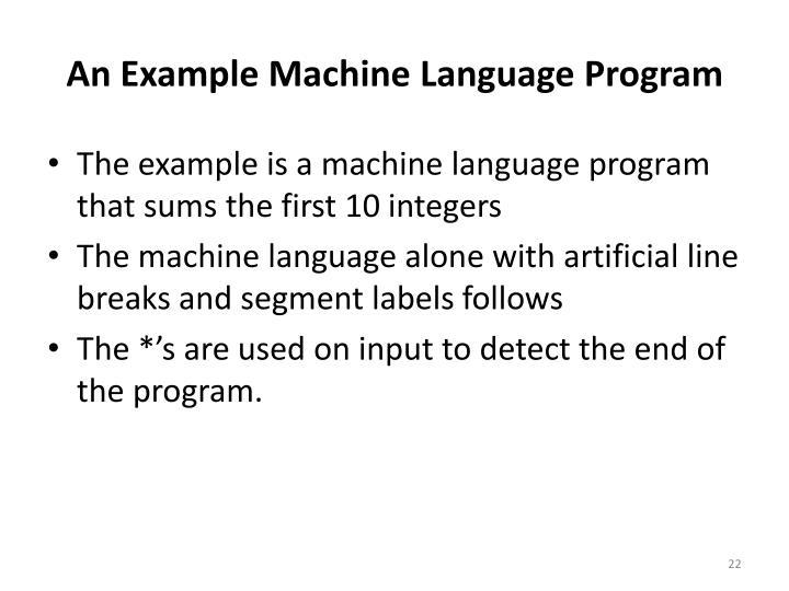 An Example Machine Language Program