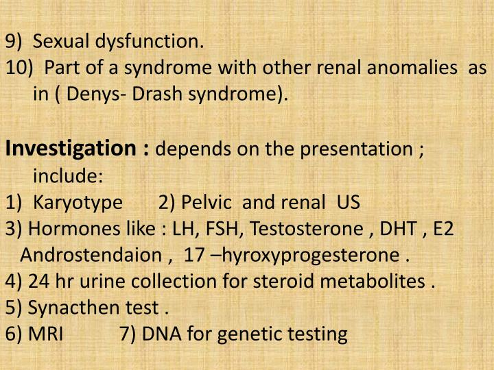 9)  Sexual dysfunction.