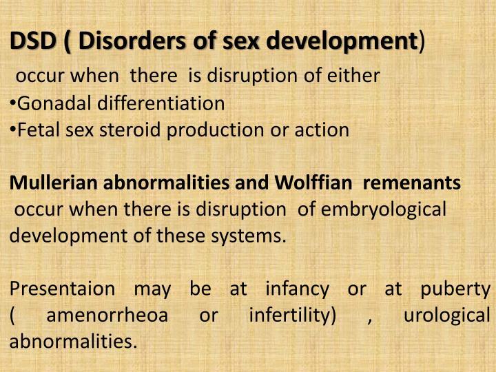 DSD ( Disorders of sex development