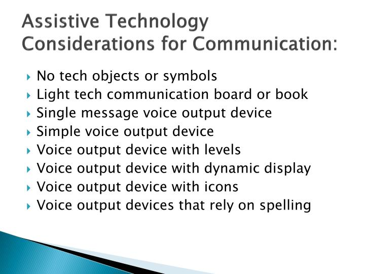 Assistive technology considerations for communication