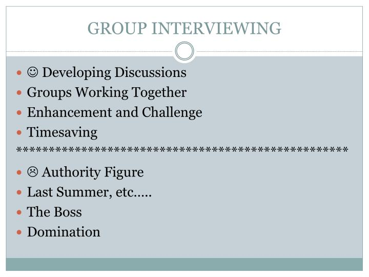 GROUP INTERVIEWING