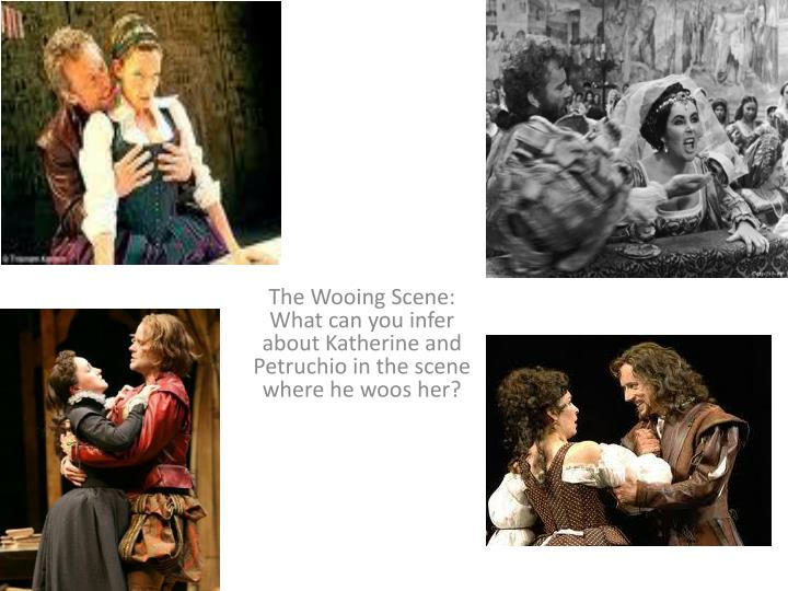 the wooing scene w hat can you infer about katherine and petruchio in the scene where he woos her n.