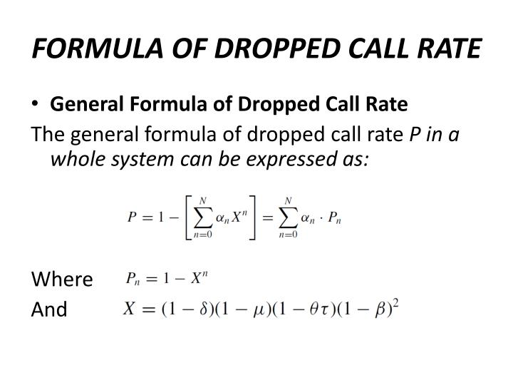 FORMULA OF DROPPED CALL RATE