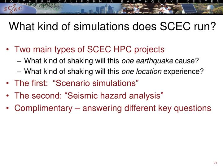What kind of simulations does SCEC run?