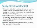 resident evil aesthetics