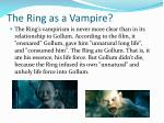 the ring as a vampire