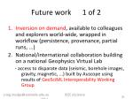 future work 1 of 2
