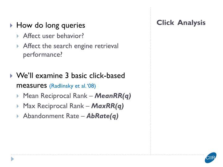 How do long queries