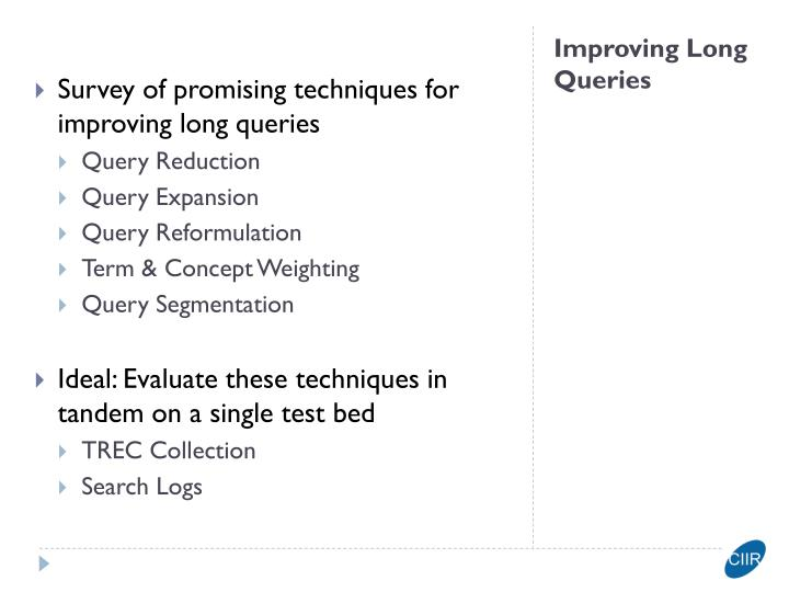 Survey of promising techniques for improving long queries