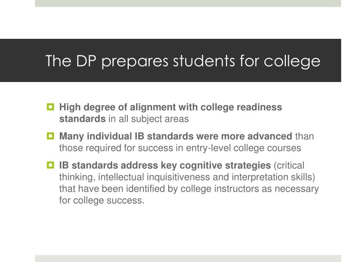 The DP prepares students for college