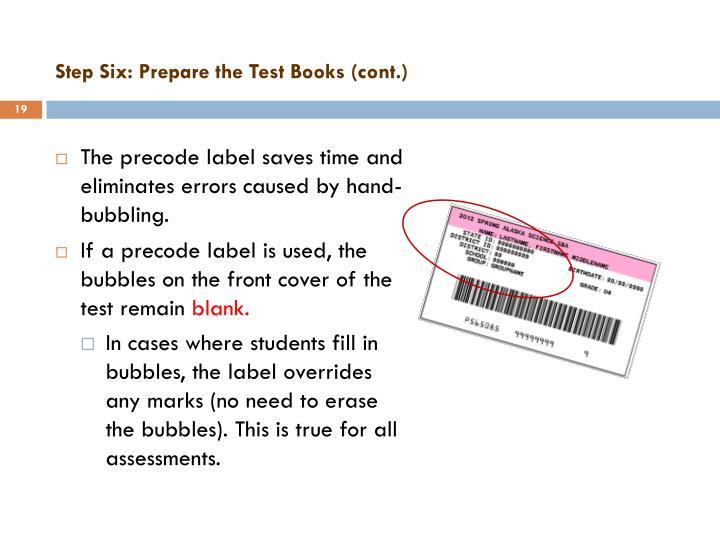 Step Six: Prepare the Test
