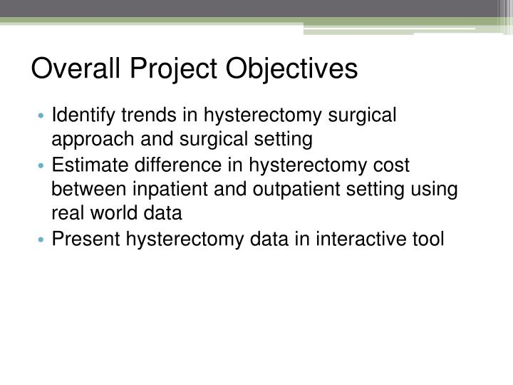 Overall Project Objectives