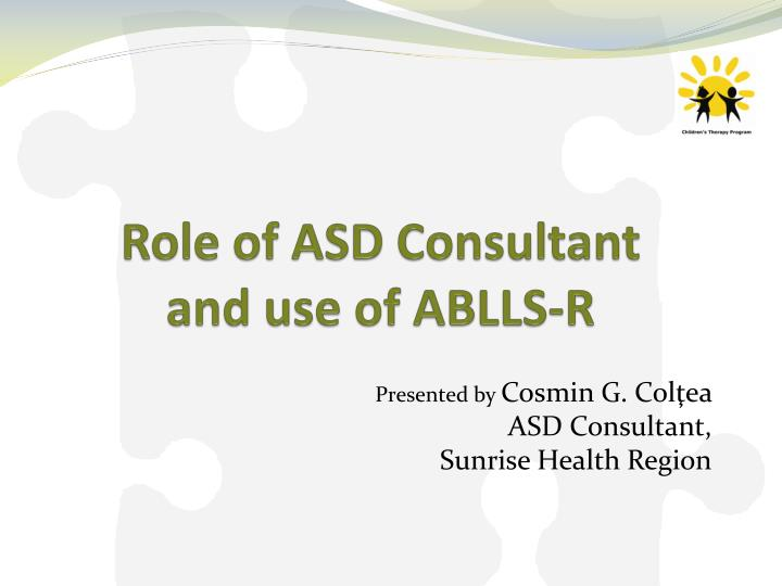 role of asd consultant and use of ablls r n.