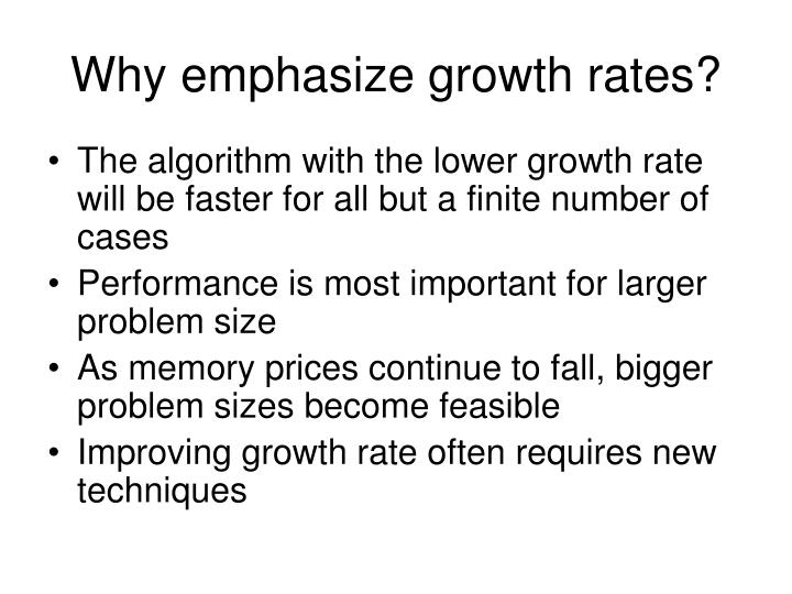 Why emphasize growth rates?