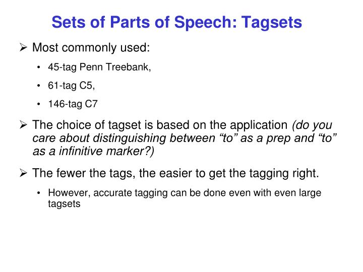 Sets of Parts of Speech: Tagsets
