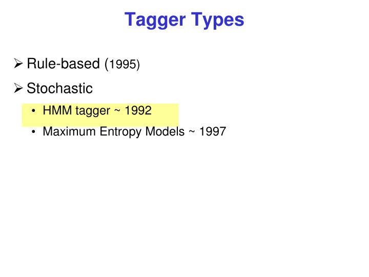 Tagger Types