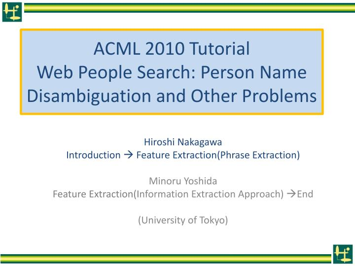 acml 2010 tutorial web people search person name disambiguation and other problems n.