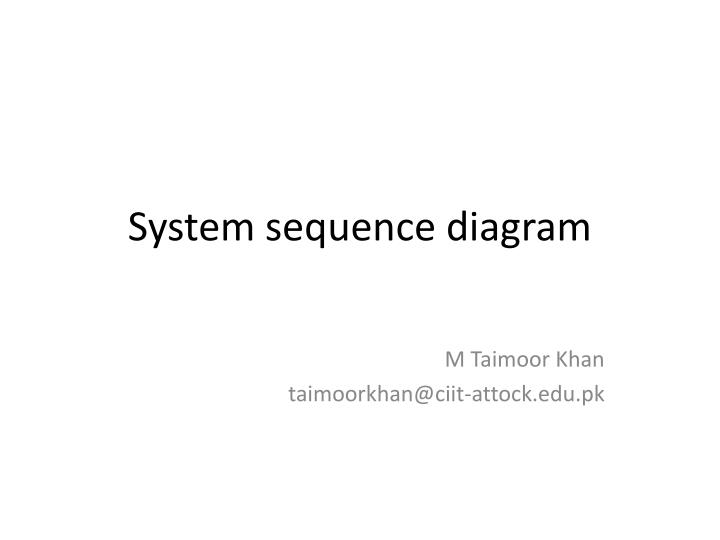 Ppt system sequence diagram powerpoint presentation id2096065 system sequence diagram ccuart Gallery