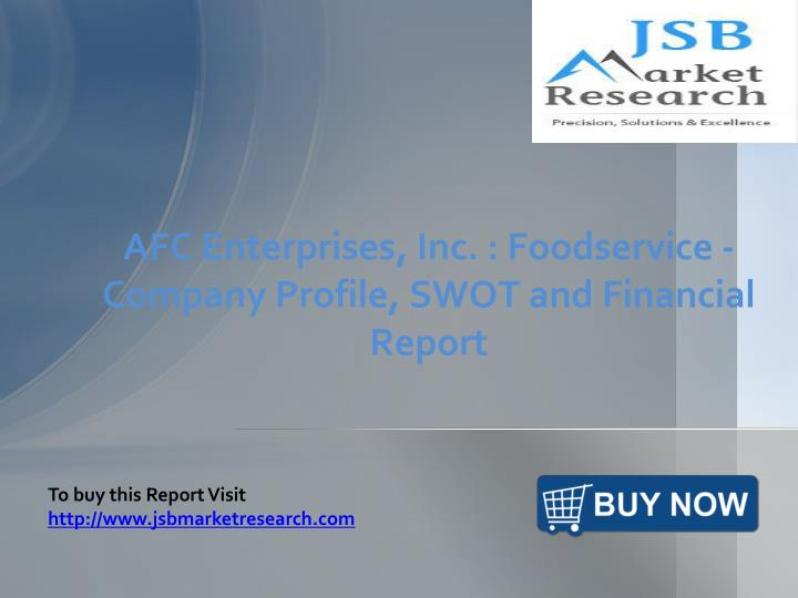 afc enterprises inc foodservice company profile swot and financial report n.