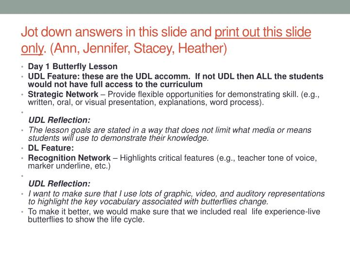 jot down answers in this slide and print out this slide only ann jennifer stacey heather n.