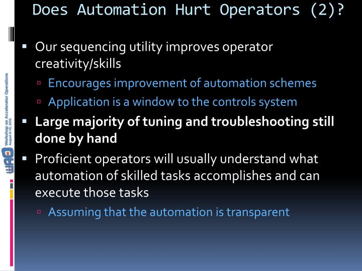Does Automation Hurt Operators (2)?