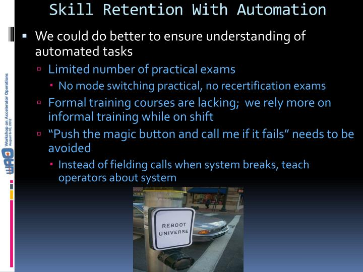 Skill Retention With Automation