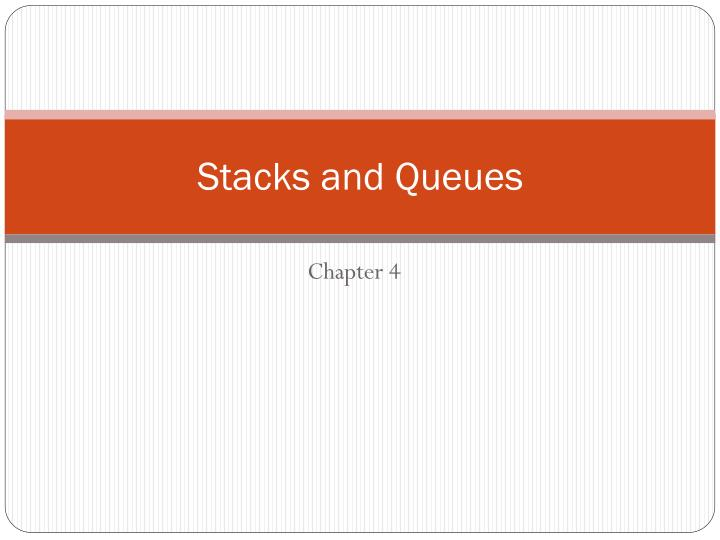 stacks and queues n.