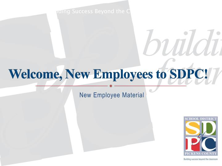 welcome new employees to sdpc n.