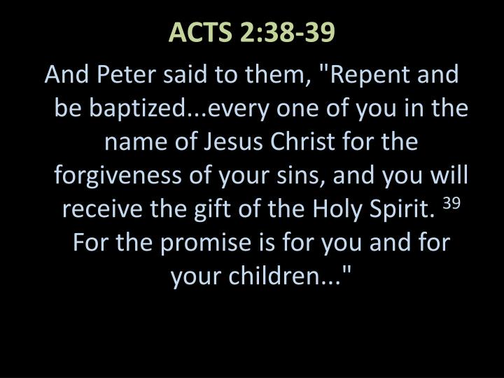 ACTS 2:38-39