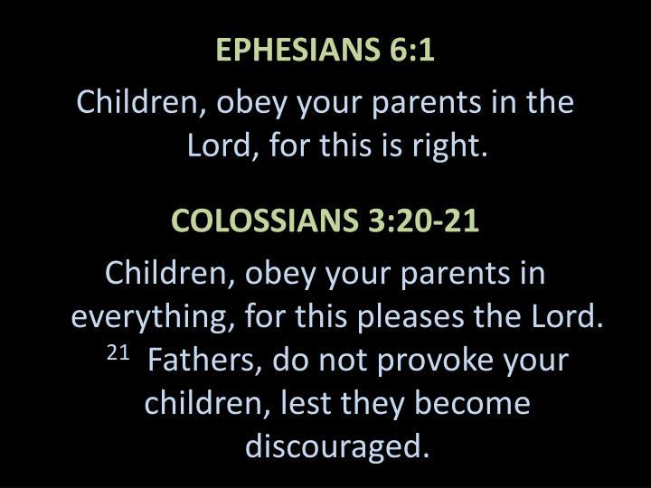 EPHESIANS 6:1