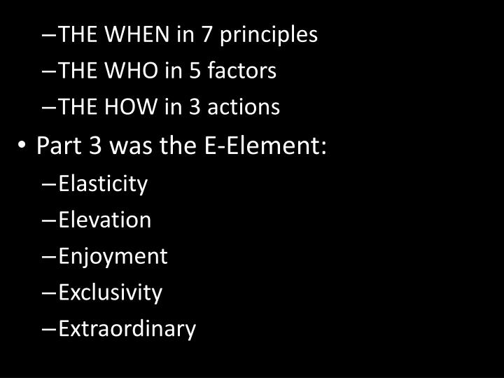 THE WHEN in 7 principles