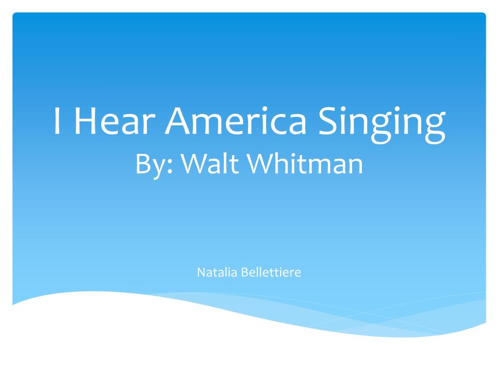whitman i hear america singing