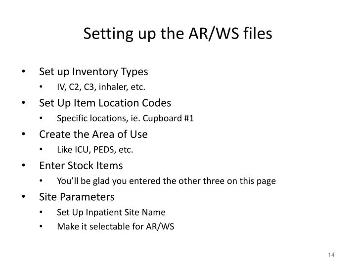 Setting up the AR/WS files