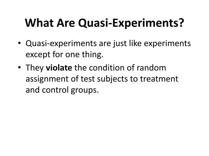 What Are Quasi-Experiments?