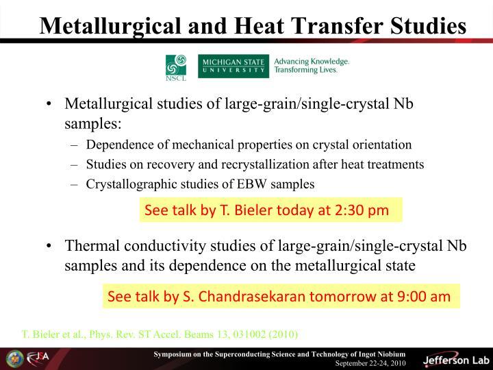 Metallurgical and Heat Transfer Studies