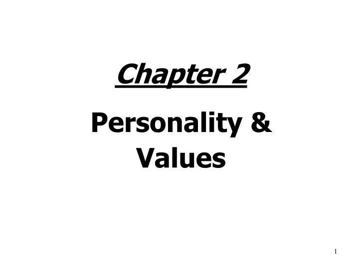 Chapter 2 personality values