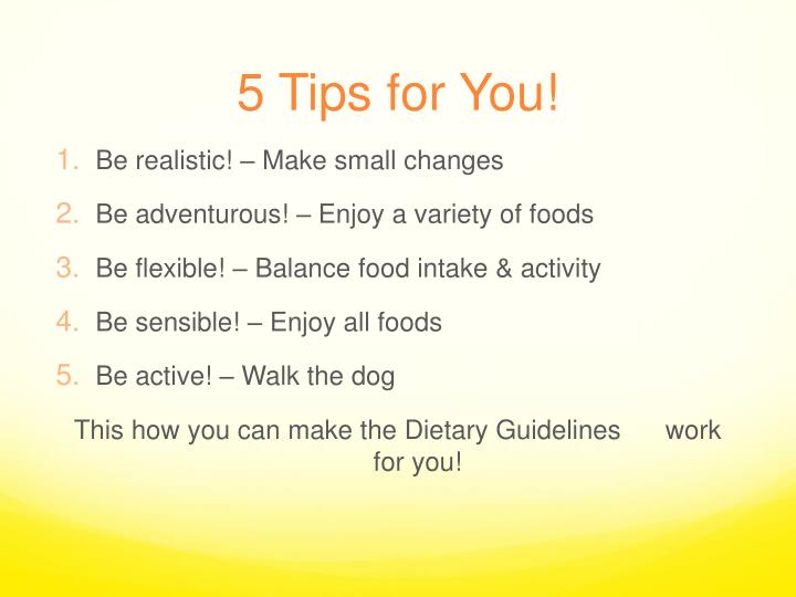 5 Tips for You!