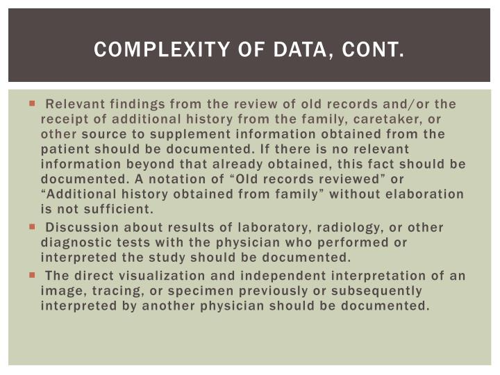 Complexity of Data, Cont.