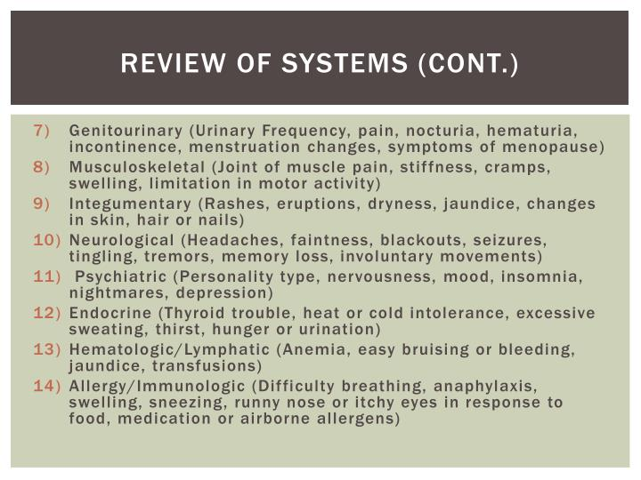 Review of Systems (cont.)