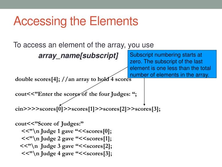 Subscript numbering starts at zero. The subscript of the last element is one less than the total number of elements in the array.